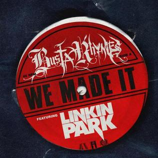 https://i1.wp.com/upload.wikimedia.org/wikipedia/en/6/6f/BustaRhymes%26LinkinPark-WeMadeIt%28Single%29.jpg