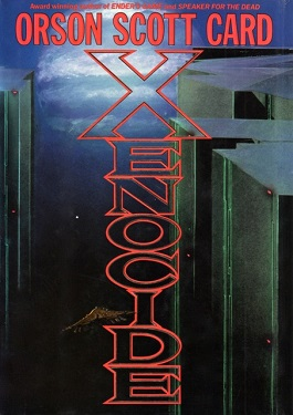 Xenocide by Orson Scott Card | Hai Tech Eric
