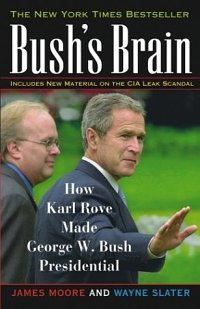 Bush's Brain: How Karl Rove Made George W. Bus...