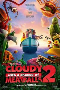 Poster for 2013 animated comedy Cloudy With A Chance of Meatballs 2