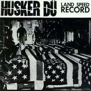 """Husker Du Series Part 3: """"Land Speed Record"""" Review"""