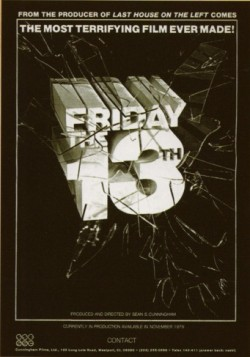Friday the 13th did not even have a completed ...