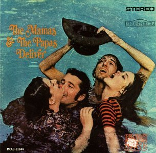 The Mamas and the Papas Deliver