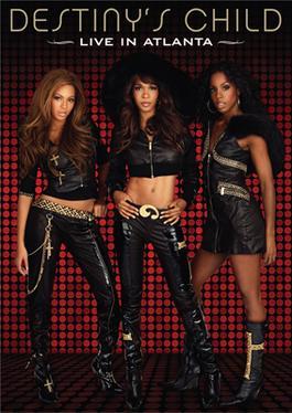 Destiny's Child: Live in Atlanta - Wikipedia