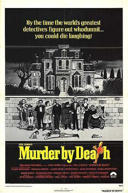 http://en.wikipedia.org/wiki/File:Murder_by_death_movie_poster.jpg