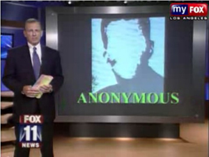 KTTV Fox 11 investigative report on Anonymous.
