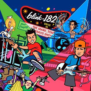File:Blink-182 - The Mark, Tom and Travis Show (The Enema Strikes Back!) cover.jpg