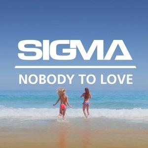 File:Sigma Nobody to Love.jpg