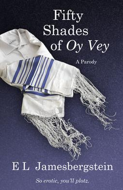 Fifty Shades Of Oy Vey A Parody Wikipedia