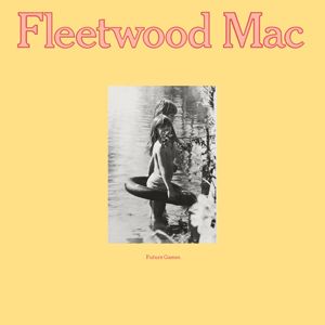 File:Fleetwood Mac - Future Games.jpg