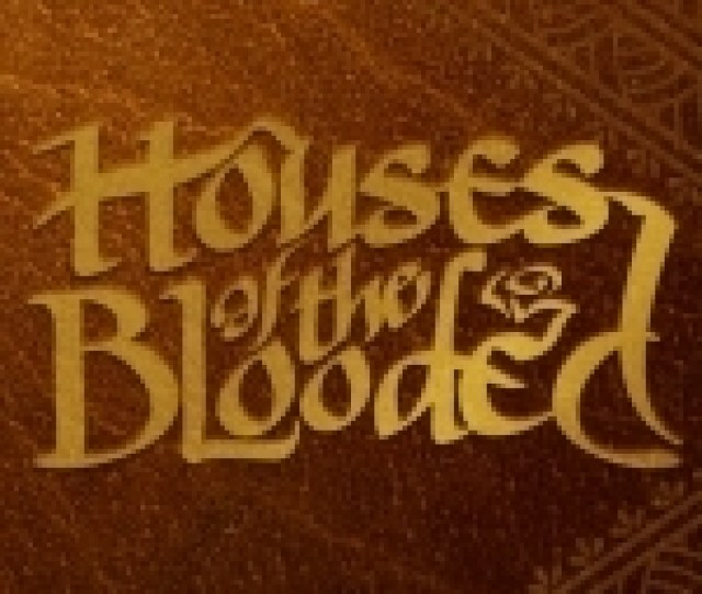 Houses Of The Blooded Jpg