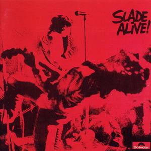 https://i1.wp.com/upload.wikimedia.org/wikipedia/en/b/b6/Slade_Alive.jpg