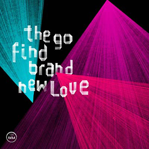 Brand New Love (The Go Find album) - Wikipedia