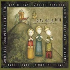 City On A Hill Songs Of Worship And Praise Wikipedia