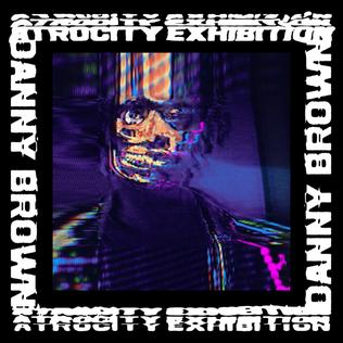 Image result for danny brown atrocity exhibition
