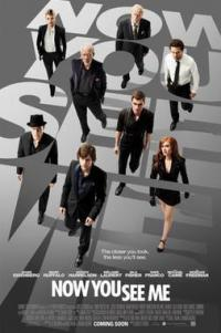 Poster for 2013 crime thriller Now You See Me