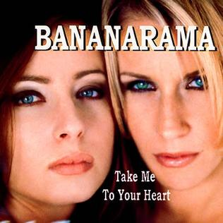 Take Me to Your Heart (Bananarama song) - Wikipedia