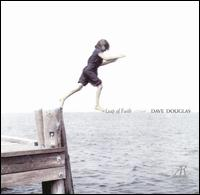 Leap of Faith (Dave Douglas album)