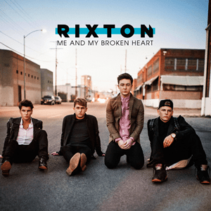 Rixton - Me and My Broken Heart Single Cover.png