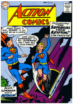 Supergirl's first appearance in Action Comics.