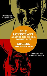 H. P. Lovecraft: Against the World, Against Life