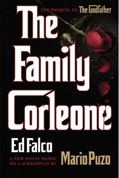 The Family Corleone by Ed Falco