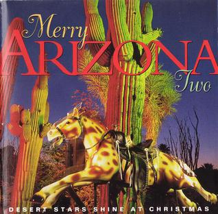Merry Arizona Two Desert Stars Shine At Christmas Wikipedia