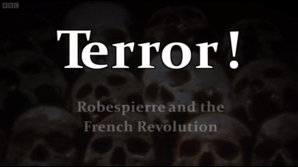 Terror! Robespierre and the French Revolution - Wikipedia