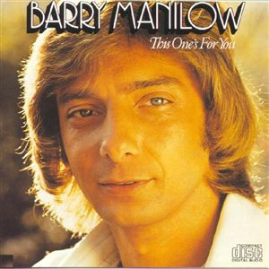 This One's for You (Barry Manilow album)