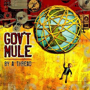 By A Thread Govt Mule Album Wikipedia