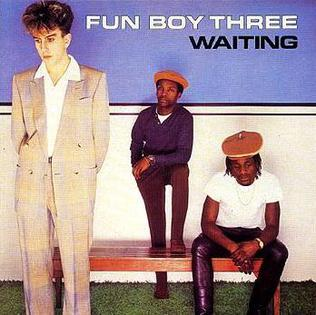 Fun Boy Three Waiting.jpg