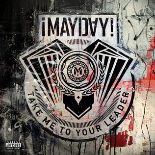 Take Me to Your Leader (¡Mayday! album) - Wikipedia