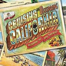 Cruising California (Bumpin' in My Trunk) - Wikipedia