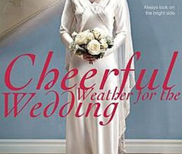 Cheerful Weather For The Wedding 2012 Poster Jpg