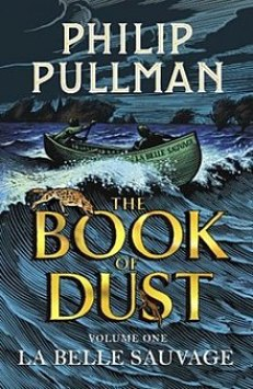 Cover to the first novel in The Book of Dust series, La Belle Sauvage. A rowing boat fights against the waves