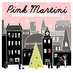 Joy to the World (Pink Martini album)