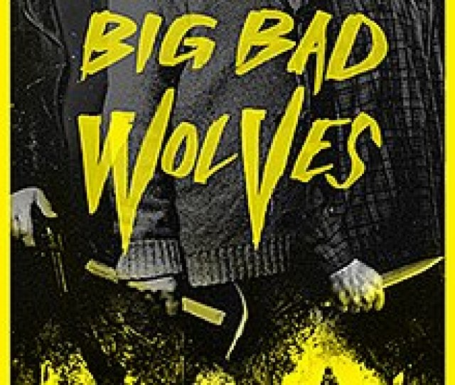 Big Bad Wolves Us Theatrical Poster Jpg
