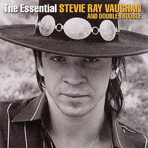 The Essential Stevie Ray Vaughan and Double Tr...