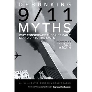 Debunking 9/11 Myths: Why Conspiracy Theories ...