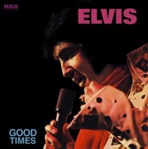 Good Times (Elvis Presley album)