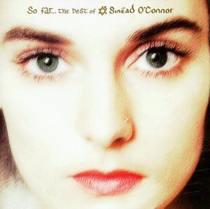 So Far... The Best of Sinéad O'Connor