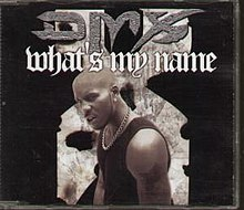 What's My Name? (DMX song) - Wikipedia