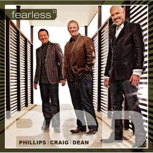 Fearless (Phillips, Craig and Dean album)