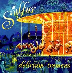 Delirium Tremens (album)