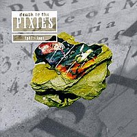 "//upload.wikimedia.org/wikipedia/en/thumb/5/5b/Pixies-DeathToThePixiesCover.jpg/200px-Pixies-DeathToThePixiesCover.jpg"" cannot be displayed, because it contains errors."