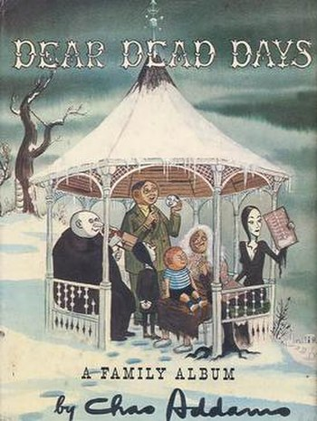 Dear Dead Days, with The Addams Family on the ...