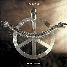 FIRST IMPRESSIONS Volume Seven: Carcass – Heartwork