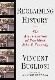 Reclaiming History Bugliosi 1st-ed-2007 WWNorton.jpg