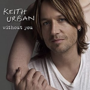 Without You (Keith Urban song)