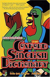 The Coxford Singlish Dictionary, a light-hearted lexicon of Singlish published in 2002.